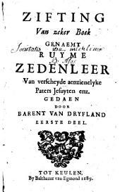 Zifting van zeker boek genaemt ruyme zedenleer van verscheyde aenzienelyke paters Jesuyten