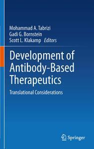 Development of Antibody Based Therapeutics