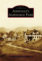 Asheville s Albemarle Park PDF