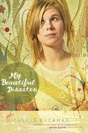 My Beautiful Disaster Book PDF