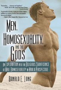 Men  Homosexuality  and the Gods PDF