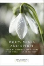 Body, Mind, and Spirit
