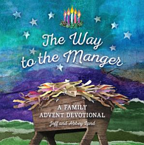 The Way to the Manger Book