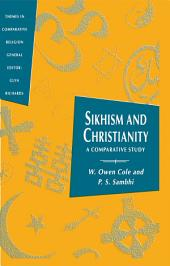 Sikhism and Christianity: A Comparative Study