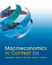 Macroeconomics in Context: Edition 2