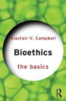 Bioethics  The Basics PDF