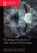 Routledge Handbook of War  Law and Technology PDF