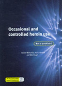 Occasional and Controlled Heroin Use
