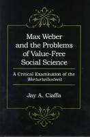 Max Weber and the Problems of Value free Social Science PDF