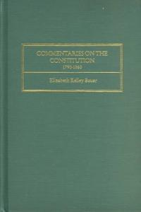 Commentaries on the Constitution  1790 1860 PDF