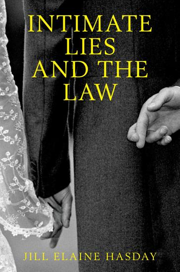 Intimate Lies and the Law PDF