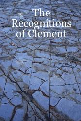 The Recognitions Of Clement Book PDF