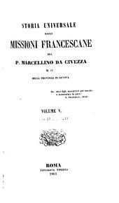 Storia universale delle missioni francescane: Volume 5