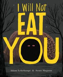 I Will Not Eat You Book PDF