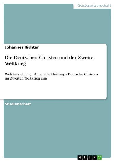 Die Deutschen Christen und der Zweite Weltkrieg PDF