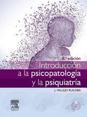 Introducción a la psicopatología y la psiquiatría + StudentConsult en español: Edición 8