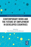 Contemporary Work and the Future of Employment in Developed Countries PDF