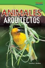 Animales arquitectos (Animal Architects)