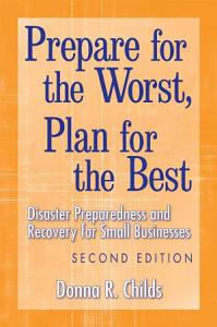 Prepare for the Worst  Plan for the Best Book