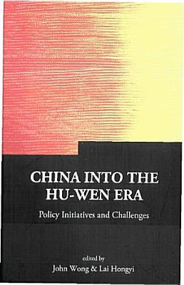 China into the Hu Wen Era