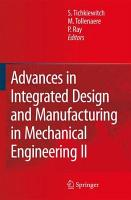 Advances in Integrated Design and Manufacturing in Mechanical Engineering II PDF