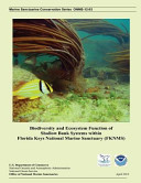 Biodiversity and Ecosystem Function of Shallow Bank Systems Within Florida Keys National Marine Sanctuary  Fknms  PDF