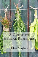 A Guide To Herbal Remedies Book PDF