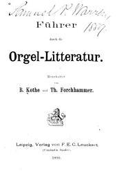 Führer durch die orgel-litteratur: Band 2