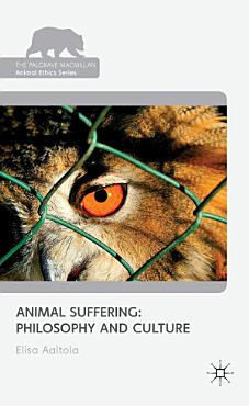 Animal Suffering  Philosophy and Culture PDF