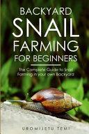Backyard Snail Farming For Beginners