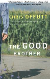 The Good Brother: A Novel