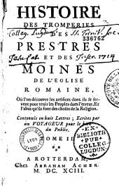 Histoire des tromperies des prestres et des moines de l'Eglise Romaine: Volume1