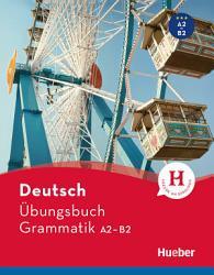 Deutsch   bungsbuch Grammatik A2 B2 PDF