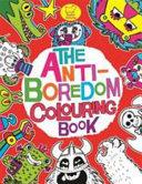 The Anti-Boredom Colouring Book