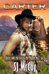 Carter: Remington Ranch 3