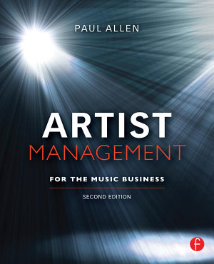 Artist Management for the Music Business 2e PDF