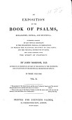 An Exposition Of The Book Of Psalms Explanatory Critical And Devotional By John Morison With The Text