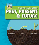 Time to Learn about Past  Present   Future PDF