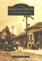 Railroad Depots of Southern Indiana PDF