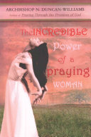 The Incredible Power of a Praying Woman PDF