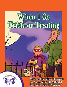 When I Go Trick Or Treating Book