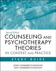 Counseling and Psychotherapy Theories in Context and Practice Study Guide PDF