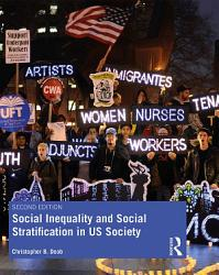 Social Inequality And Social Stratification In Us Society Book PDF