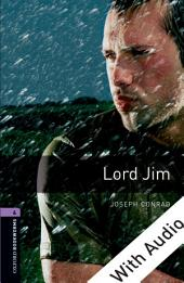 Lord Jim - With Audio Level 4 Oxford Bookworms Library: Edition 3