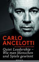 Quiet Leadership     Wie man Menschen und Spiele gewinnt PDF