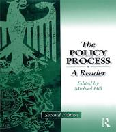 Policy Process: A Reader, Edition 2