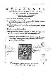 Auicennae ... Libellus De remouendis nocumentis, quae accidunt in regimine sanitatis. Tractatus eiudem Auicennae De syrupo acetoso. Syrasi ... Expositiones super secundam, & tertiam, & quartae fen primi canonis Auicennae. Ebenefis ... Expositio super quintum canonem Auicennae. Tractatus de ponderibus, & mensuris. ab Andrea alpago ... ex arabico in latinum uersa, ac nunc primum in lucem aedita