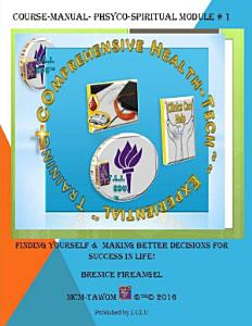 Finding Yourself   Making Better Decisions PDF