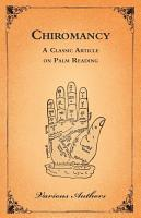 The Occult Sciences   Chiromancy Or Palm Reading PDF