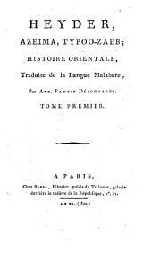 Heyder, Azeima, Typoo-Zaeb: Histoire orientale, Volume1